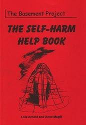 The Self-harm Help Book