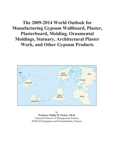 the-2009-2014-world-outlook-for-manufacturing-gypsum-wallboard-plaster-plasterboard-molding-ornament