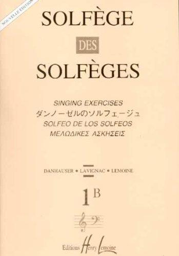 Solfège des Solfèges Volume 1B sans accompagnement