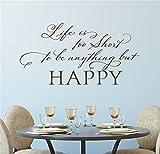wandaufkleber blumen Das Leben ist zu kurz, um alles andere als glücklich für das Wohnzimmer zu sein
