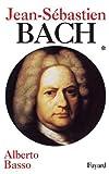 Jean-Sébastien Bach, tome 1 - 1685-1723