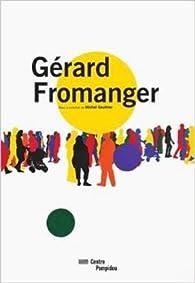 Gérard Fromanger par Gérard Fromanger