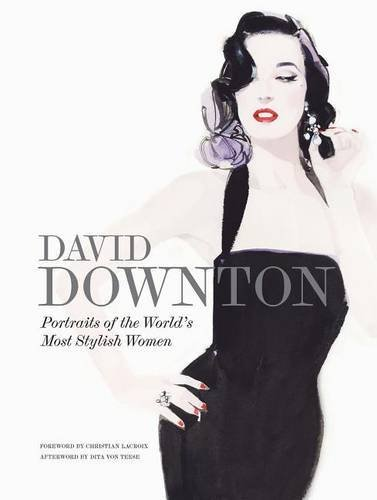 David Downton Portraits of the World's Most Stylish Women por David Downton