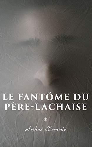 Couverture du livre Le Fantôme du Père-Lachaise
