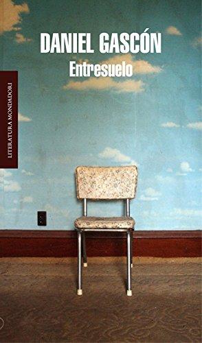 Entresuelo (Literatura Random House) por Daniel Gascón Rodríguez