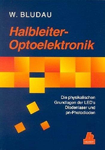 Halbleiter-Optoelektronik: Die physikalischen Grundlagen der LED's, Diodenlaser und pn-Photodioden Pn Led