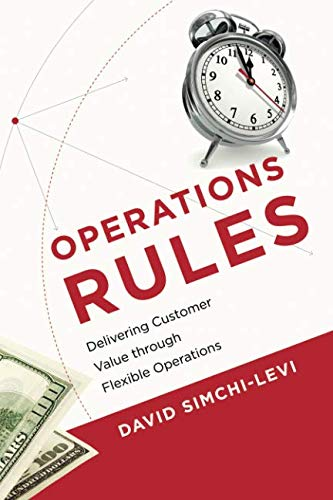 Operations Rules: Delivering Customer Value through Flexible Operations (The MIT Press) por David Simchi-Levi
