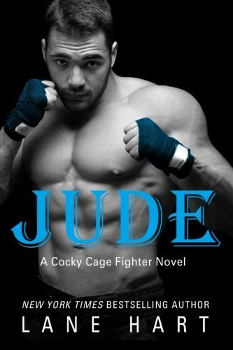 Jude (A Cocky Cage Fighter Novel) (Volume 2) by Lane Hart (2015-08-15)
