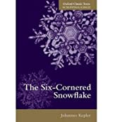 By Kepler, Johannes ( Author ) [ The Six-Cornered Snowflake By Jun-2014 Paperback