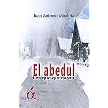 El Abedul: Los que quedaron