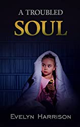 A Troubled Soul (A Willow Green Mystery Book 2)