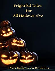 Frightful Tales for All Hallow's Eve