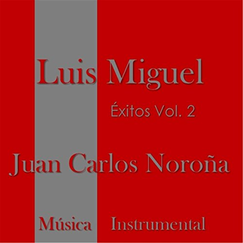 Exitos de Luis Miguel, Vol. 2 (Musica Instrumental)
