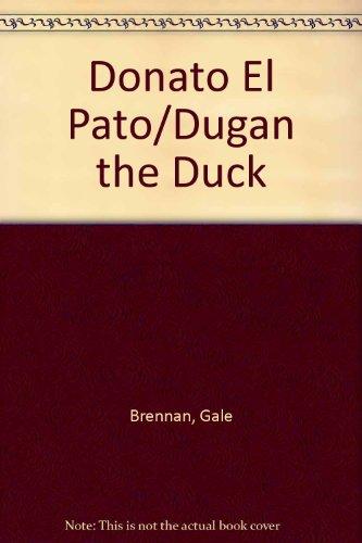 Donato El Pato/Dugan the Duck