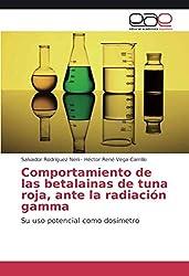Comportamiento de Las Betalainas de Tuna Roja, Ante La Radiacion Gamma