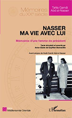 Téléchargement Nasser, ma vie avec lui: Mémoires d'une femme de président pdf ebook