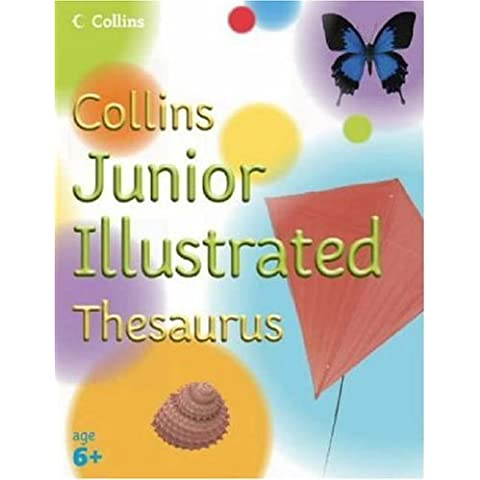Collins Primary Dictionaries - Collins Junior Illustrated Thesaurus by Evelyn Goldsmith (Illustrated, 1 Jun 2005) Paperback