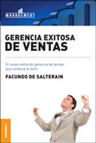 Gerencia exitosa de ventas por Facundo De Salterain