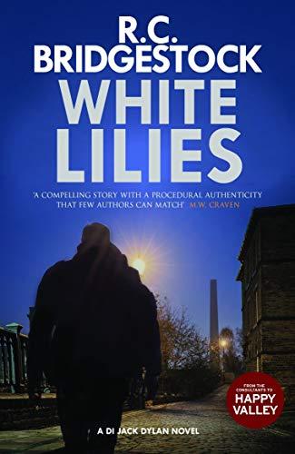 White Lilies: (DI Jack Dylan 3) (English Edition) Jack White Iii