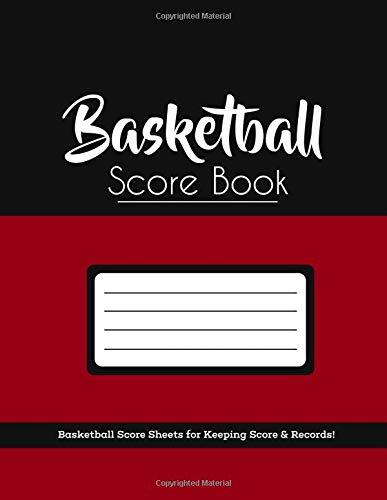 "Basketball Score Book: Red & Black Matte, 8.5""x 11"", Basketball Stat Book for Score Keeping (Simple Stat Books)"