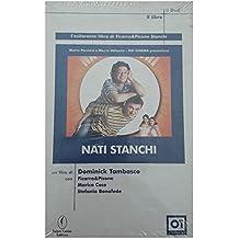 Nati Stanchi con DVD