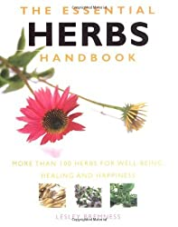 The Essential Herbs Handbook: More Than 100 Herbs for Well-being, Healing and Happiness (The Essential Handbook Series) by Lesley Bremness (2009-02-15)