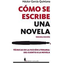 Como se escribe una novela/How to Write a Novel