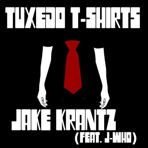 Tuxedo T-Shirts (feat. J-Who) - Single