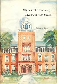 stetson-university-the-first-100-years