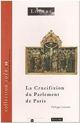 La crucifixion du Parlement de Paris