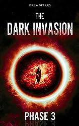The Dark Invasion: Phase 3