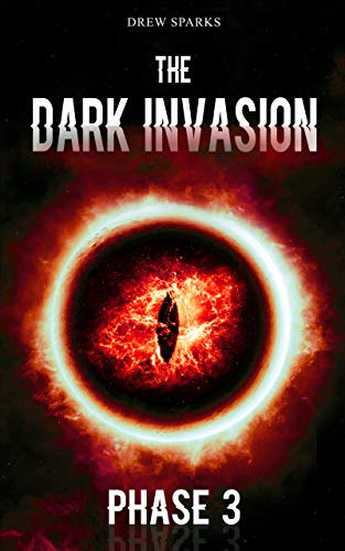 The Dark Invasion: Phase 3