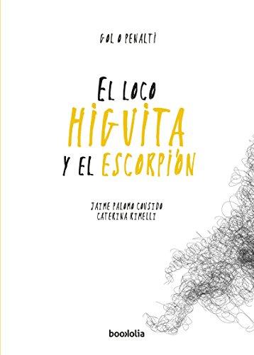 El loco Higuita y el escorpión (Gol o penalti) por Jaime Palomo Cousido