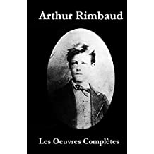 Les Oeuvres Complètes de Rimbaud