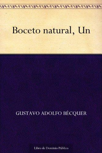 Boceto natural, Un