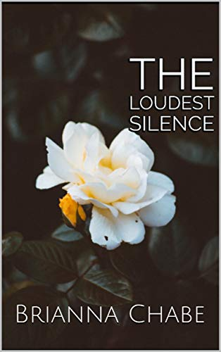 The Loudest Silence (English Edition)