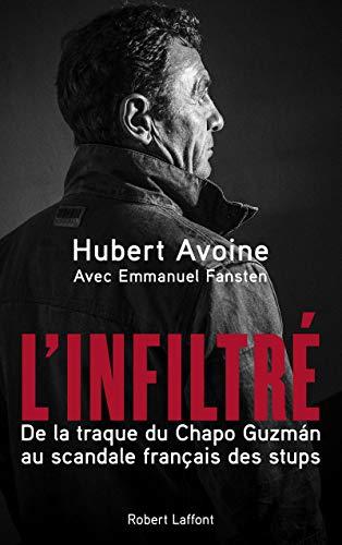 L'Infiltré par Emmanuel FANSTEN, Hubert AVOINE