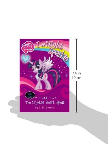 My Little Pony: Twilight Sparkle and the Crystal Heart Spell (My Little Pony Chapter Books)
