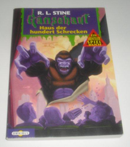 Gänsehaut Abenteuer-Spielbuch / Haus der hundert Schrecken