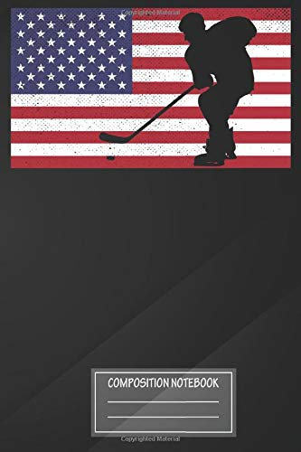 Notebook: American Flag Hockey Player Hockey Fight Hockey Lover Notebook, Journal for Writing, Size 6