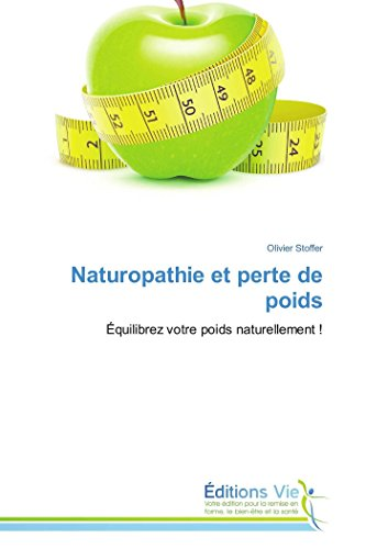 Naturopathie et perte de poids par Olivier Stoffer