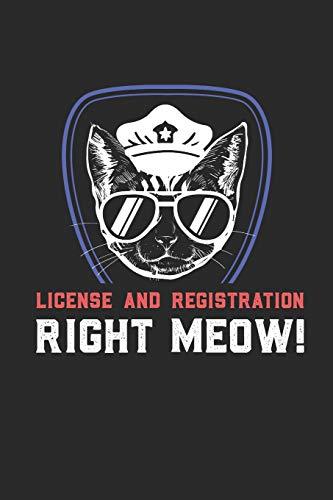 License And Registration RIGHT MEOW: Führerschein und Ausweis SOFORT! Notizbuch / Tagebuch / Heft mit Punkteraster Seiten. Notizheft mit Dot Grid, Journal, Planer für Termine oder To-Do-Liste.