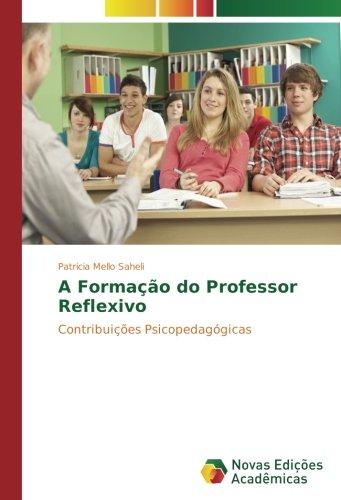a-formao-do-professor-reflexivo-contribuies-psicopedaggicas