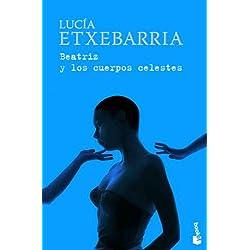 Beatriz y los cuerpos celestes (Booket Logista) Premio Nadal 1998