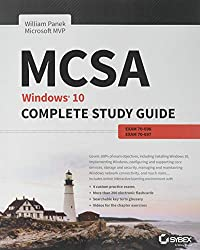 MCSA: Windows 10 Complete Study Guide Exams 70-698 and Exam 70-697