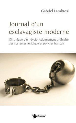 Journal d'un Esclavagiste Moderne