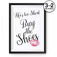 Life's Too Short, Buy the Shoes Fashion Quote 100% Cotton Wall Art Print Poster Home Decor