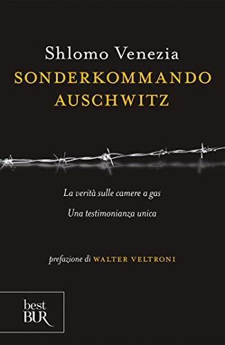 Sonderkommando Auschwitz: La verità sulle camere a gas (BUR SAGGI)