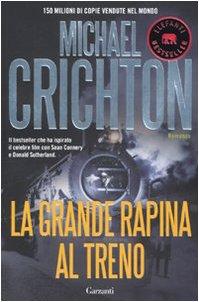 La grande rapina al treno (Elefanti bestseller)