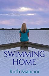 Swimming Home (The Swimming Upstream Series Book 2)